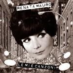 Renata Mauro - Le mie canzoni