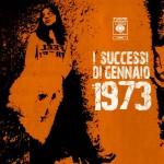 I successi di Gennaio 1973 (alternativa)