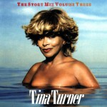 Tina Turner - The Story mix