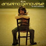 Anselmo Genovese - Le mie canzoni